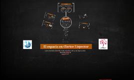 Copy of El espacio en Clarice Lispector