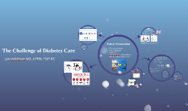 The Challenge of Diabetes Care