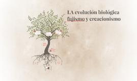 LA EVOLUCION BIOLOGICA