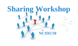 Sharing Workshop