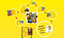Copy of Variables Económicas de las Culturas