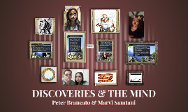 DISCOVERIES & THE MIND