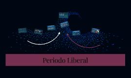 Periodo Liberal