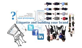 Rowan PRSSA Presentation - Etiquette