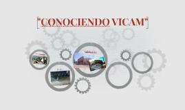 CONOCIENDO VICAM