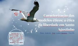[ÉTICA - Aula 05] Modelos éticos cristãos: S. Agostinho