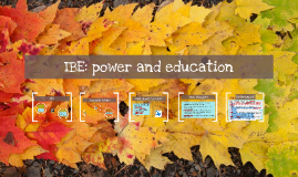 IBE: power and education