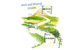 Rock and Mineral Erosion