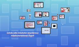 Szkoła jako inkubator współpracy miedzynarodowej