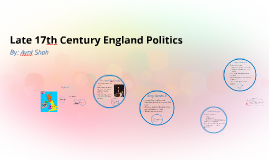 Late 17th Century England Politics