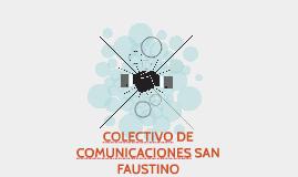 COLECTIVO DE COMUNICACIONES SAN FAUSTINO