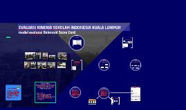 EVALUASI KINERJA SEKOLAH INDONESIA KUALA LUMPUR