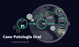 Caso Patología Oral