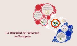 La Densidad de Poblacion en Paraguay
