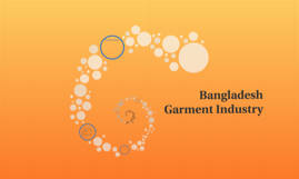Copy of Bangladesh Garment Industry