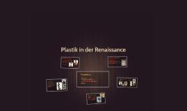 Plastik in der Renaissance