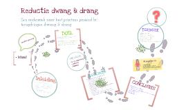 Reductie Dwang & Drang