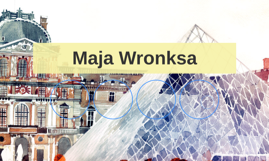 Maja Wronksa