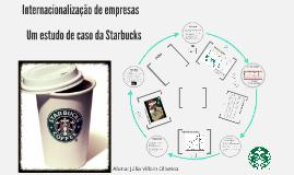 Estudo de Caso da Internacionalização da Starbucks