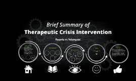 Therapeutic Crisis Intervention Brief Summary