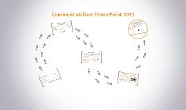 Présentation de Powerpoint 2013