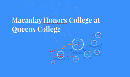 Macaulay Honors College at Queens College