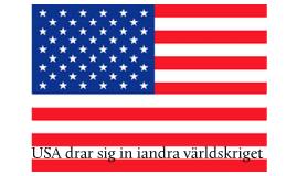 USA drar sig in i andra världskriget