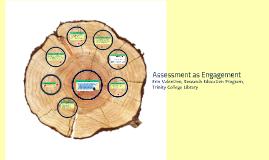 Assessment as Engagement