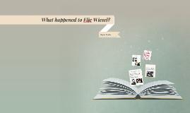 What happened to Elie Wiesel?