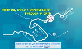 Creating Utility Improvement Through PI Data