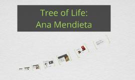 Tree of Life: ana Mendieta