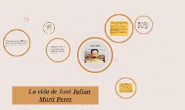la vida de Jose Marti