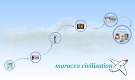 Copy of morocco civilization