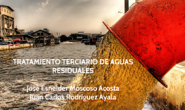 Copy of TRATAMIENTO TERCIARIO DE AGUAS RESIDUALES