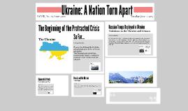 Ukraine: A Nation Torn Apart