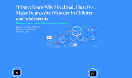 Major Depressive Disorder in Children and Adolescents