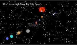 Dont know much about the solar system