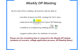 Weekly DP Meeting