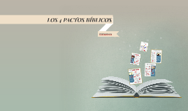 Copy of LOS 4 PACTOS BIBLICOS