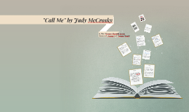"Copy of ""Call Me"" by Judy McCrosky"