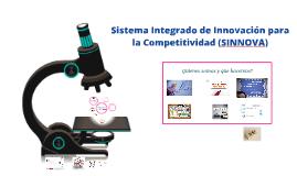 Presentación Sistema Integrado de Innovación para la Competitividad