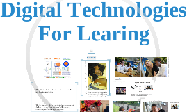 Digital technologies for learning