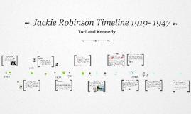 Tori and Kennedy Jackie Robinson Timeline
