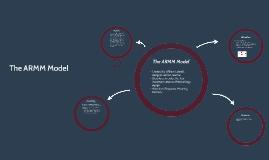 Copy of The ARMM Model