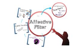 Copy of Affective Filter