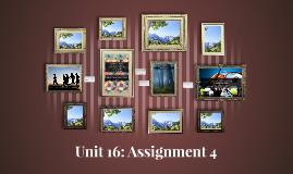Unit 16: Assignment 4