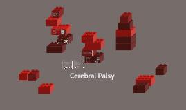 Copy of Cerebral Palsy