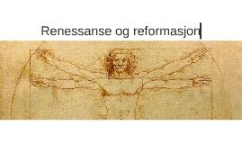 Renessanse og reformasjon
