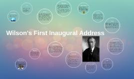 Wilson's First Inaugural Address