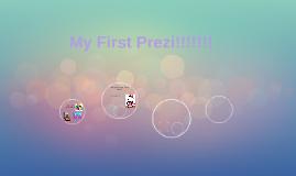 My First Prezi!!!!!!!